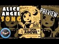 ALICE ANGEL SONG PREVIEW Angel Of The Stage BENDY AND THE INK MACHINE SONG mp3