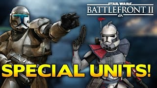 Battlefront 2 LEAKED Special Units List Reveals New Troopers and More!!