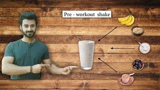 Pre-workout MEAL I SHAKE I For Vegetarians I Hs Fitness