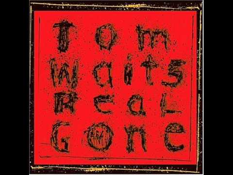 Tom Waits - Hoist That Rag