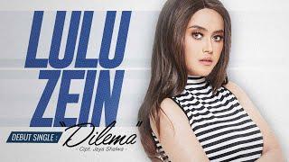 Lulu Zein - Dilema (  NAGASWARA) #music