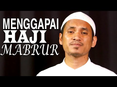 Serial Fikih Islam 2 - Episode 08: Menggapai Haji Mabrur - Ustadz Abduh Tuasikal