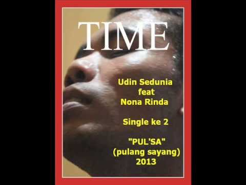 Udin Sedunia Feat Nona Rinda ~~ Pulang Sayang video