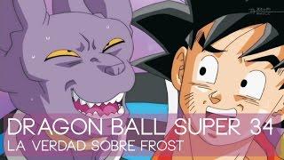 Dragon Ball Super 34 CRÍTICA – La Verdad Sobre Frost