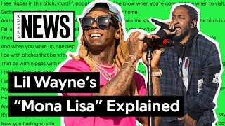 Lil Wayne Kendrick Lamar S Mona Lisa Explained Song Stories