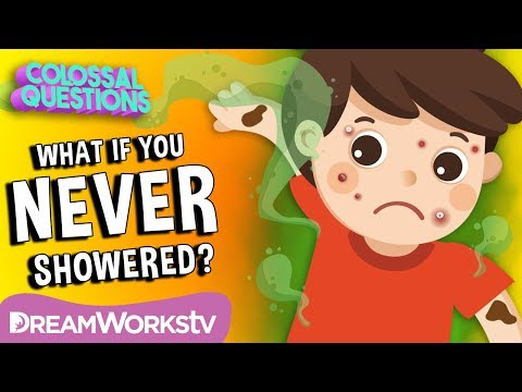 What If You Never Took A Shower? | COLOSSAL QUESTIONS
