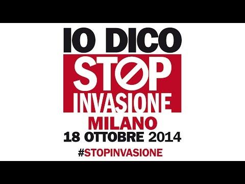 STOP INVASIONE – Milano, sabato 18 ottobre, piazza Duomo, ore 18: IO CI SARÒ