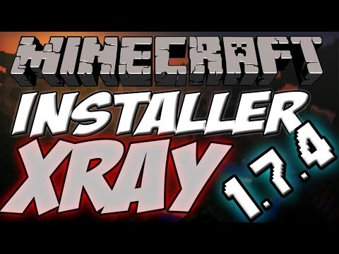 Comment Installer le Mod X-RAY sur Minecraft 1.7.4 Facilement | Tuto
