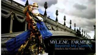 Mylene Farmer Beyond My Control Idahos Air Control Mix