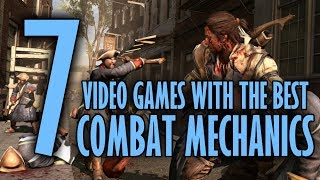 7 Video Games with the Best Combat Mechanics
