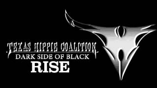 TEXAS HIPPIE COALITION - Rise (audio)
