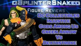 Figure Review - Dc Collectibles - Injustice Gods Among Us - Green Arrow Vs Deathstroke