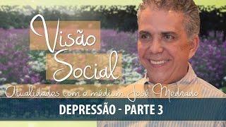 Depressão | Visão Social | Parte 3 (05/06/2016