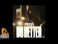 Prezi - Do Better (Prod. 1Smackz) [Thizzler.com]