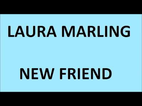Laura Marling - When Were You Happy (The New Friend)