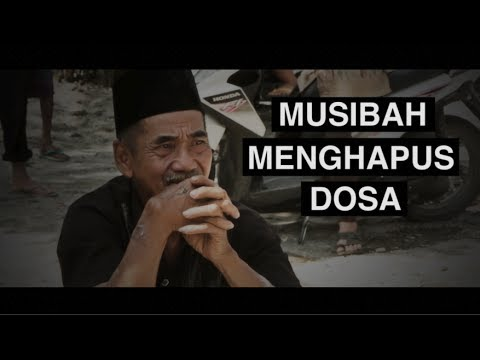 Kata Motivasi Dan Nasehat: Musibah Menghapus Dosa - Ustadz Abu Haidar As-sundawy video