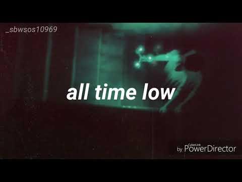 All Time Low; Everything Is Fine (Traducida al español)