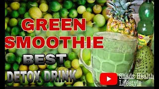 Healthy Green Smoothie. Best Detox Drink. Weight Loss. Get rid of Belly Fat. Healthy Breakfast.?????