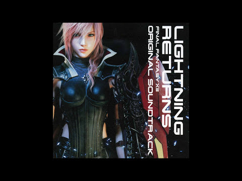 001- Lightning Returns - Lightning Returns : Final Fantasy XIII Original Soundtrack