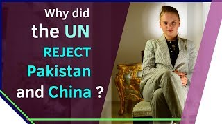 Why did the UN reject Pakistan and China? | Syed Akbaruddin or something else? | Karolina Goswami