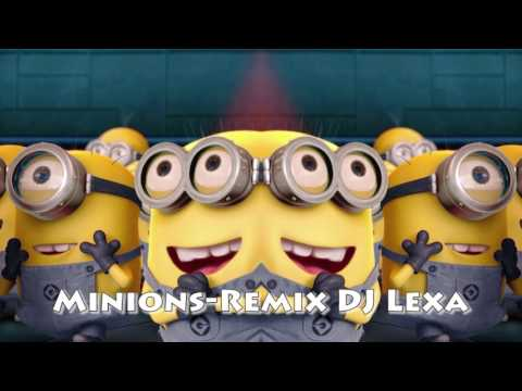 Minions ( DJ Lexa ) Made in Loznica