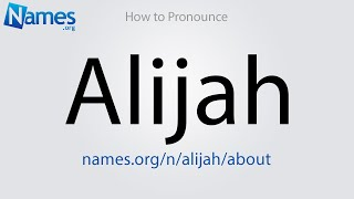 How to Pronounce Alijah