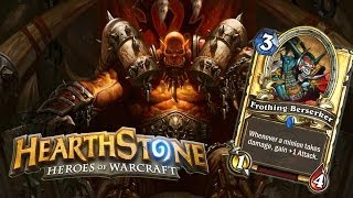 Hearthstone | Warrior rush - Frothing Berserker