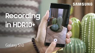 HDR10+ video recording on the Galaxy S10, Note10, or Fold | Samsung US