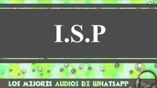 I S P - Chistes Buenos Y Cortos - Los Mejores Audios Y Videos Whatsapp