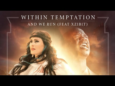 Within Temptation - And We Run Ft. Xzibit video