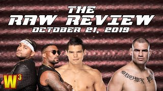 A Night of Debuts! Cain Velasquez Appears! | The Raw Review (Oct. 21, 2019)