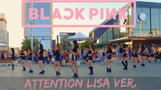 """[KPOP IN PUBLIC CHALLENGE] BLACKPINK LISA """"Attention"""" Dance Cover by Play Dance Family"""