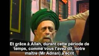 Extrait de la conversation du précieux Sheikh Nazim à propos de Mr Adnan Oktar (Janv. 2010)