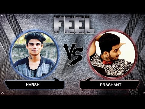 FEEL 2016 - Harsh vs Prashant - Battle round -Top 8