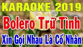Karaoke Nhạc Sống Bolero Trữ Tình Hay Nhất | Liên Khúc Xin Gọi Nhau La Cố Nhân | Trọng Hiếu