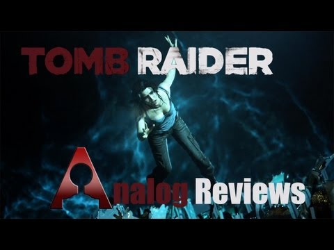 Analog Reviews: Tomb Raider