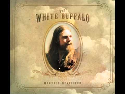 The White Buffalo - Sweet Hereafter