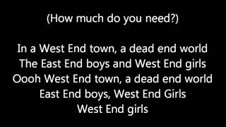 West End Girls By The Pet Shop Boys