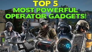 Top 5 Operator Gadgets in Rainbow Six Siege || Grim Sky Edition