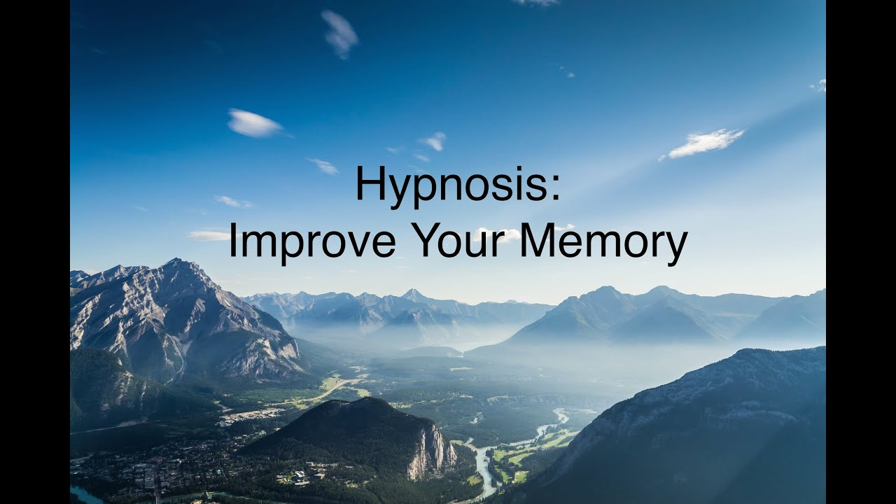 How to Improve Your Memory With Hypnosis