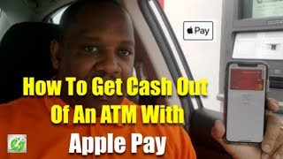 How To Get Cash Out Of An ATM With Apple Pay!