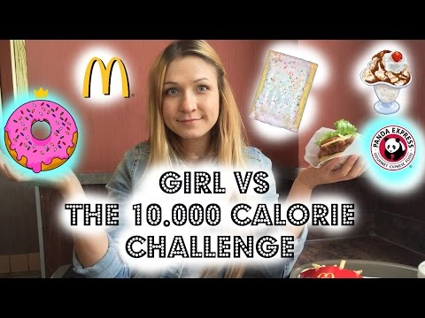 Girl Vs 10,000 Calories   Food Challenge   Full Day Of Eating (february 2015) video