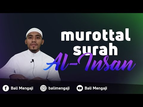 Murottal Surah Al Insan - Mashudi Malik Bin Maliki