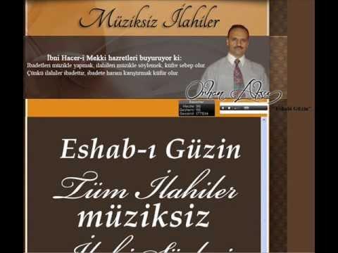 Eshab-ı Güzin  Orhan Aksu Müziksiz ilahi ve sözleri