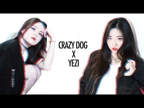 [EAST2WEST] Yezi (예지) - CRAZY DOG(미친개) Choreography by Alex Nguyen-Savejvong
