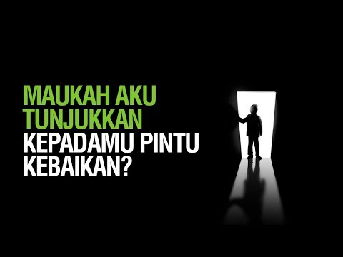 Maukah Kamu Aku Tunjukkan Kepadamu Pintu Kebaikan - Ustadz Andi Abu Fadhillah