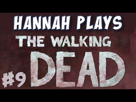 Hannah Plays! - The Walking Dead - Part 9 - Arrow