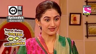 Weekly Reliv | Taarak Mehta Ka Ooltah Chashmah | 28th Oct to 03rd Nov 2017 | Episode 826 to 832