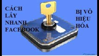 Cách lấy lại tài khoản facebook bị vô hiệu hóa - mới nhất
