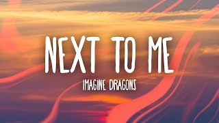 Download Lagu Imagine Dragons - Next To Me (Lyrics) Gratis STAFABAND